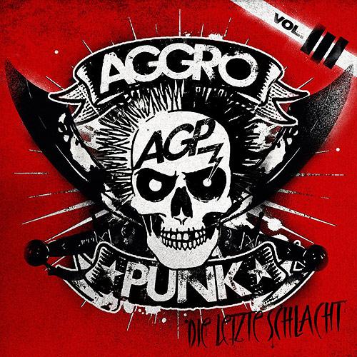 Aggropunk Vol. 3 (Die Letzte Schlacht)