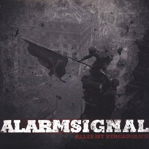 ALARMSIGNAL - Alles ist vergänglich