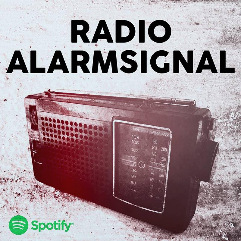 RADIO ALARMSIGNAL - Jetzt bei Spotify abonieren