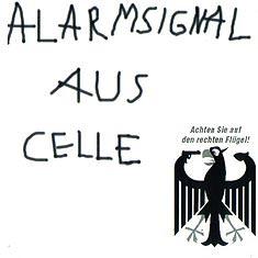 ALARMSIGNAL - Alarmsignal aus Celle